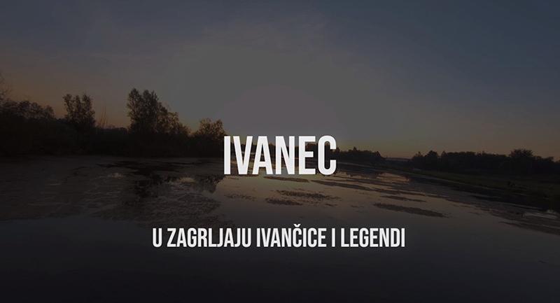 Ivanec - U zagrljaju Ivančice i legendi